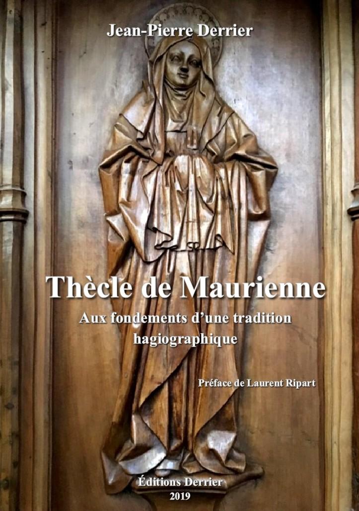 Thècle de Maurienne, aux fondements d'une tradition hagiographique